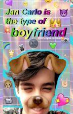 Jan Carlo Is The Type Of Boyfriend|| Jan Carlo Bautista by Grungexnotdead