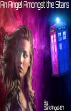 An Angel Amongst the Stars (Supernatural x Doctor Who) [Wattys2018] by DarkAngel-67