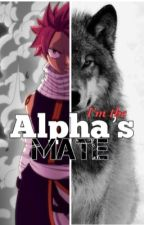 I'm the Alpha's Mate...[NaLu Fanfiction] by ChimChim_NaLu16