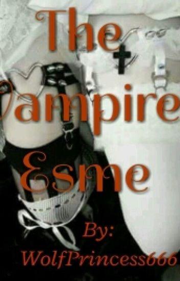 The Vampire Esme