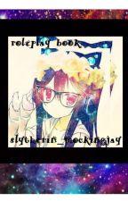 Roleplay Book by Slytherin_Mockingjay