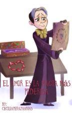 El amor es la magia más poderosa  by CeciliaPerazaArias