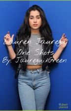 Lauren Jauregui One Shots by JaureguixGreen