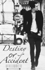 Destiny or Accident -Harry Styles #fanfiction by Ufollowme1D