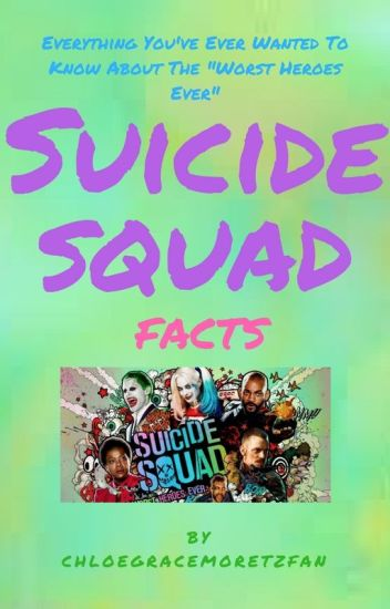 Suicide Squad Facts