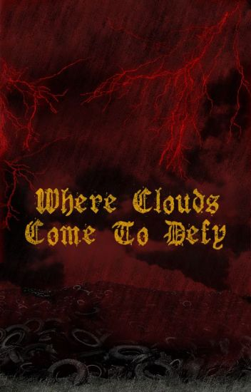 Where Clouds Come To Defy