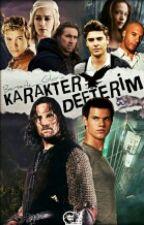 KARAKTER  DEFTERİM by Berserk_Gloria