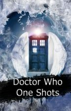 Doctor Who One Shots by 5ColorsInMyLife