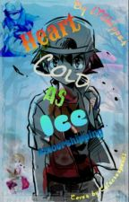 Heart Cold as Ice - Amourshipping Fanfiction! by LTShipper