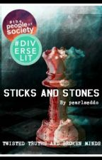 Sticks and Stones by pearlseddo
