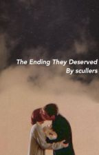 The Ending They Deserved by scullers