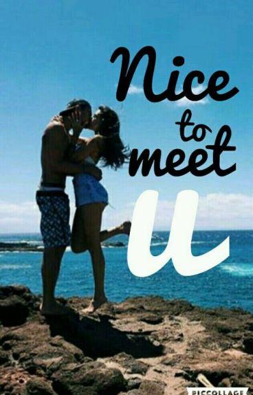 Nice to meet U| mensagens; jb