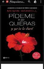 Pideme Lo Que Quieras Y Yo Te Lo Dare by isabellaclib