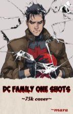 Dc Family One-Shot by superherocupcake