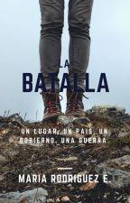 La Batalla [OIMAwards] by MajoRodriguezElvir