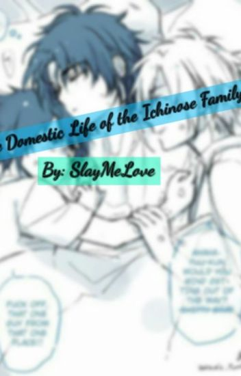 The Domestic Life of the Ichinose Family