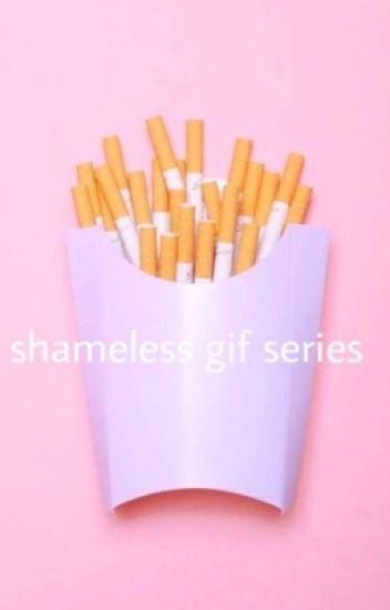 Shameless Imagines/Gif Series