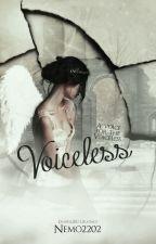Voiceless (Wattys2015) by Nemo2202