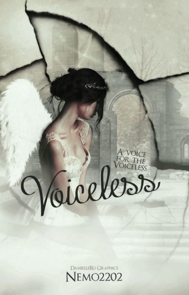 Voiceless (Wattys2015) by Nemo2202
