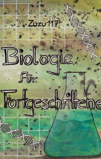 Biologie für Fortgeschrittene