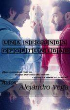 UNA SEGUNDA OPORTUNIDAD by RaulSantos3