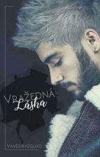 Vražedná Láska (FF Zayn Malik) by vanesskazquad