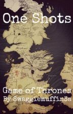 Game of Thrones One Shots by somethingedgy3a