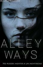 Alleyways (#Wattys2017) by bluewxnders