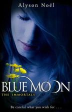 Blue Moon (Book 2) by DarkAngel419