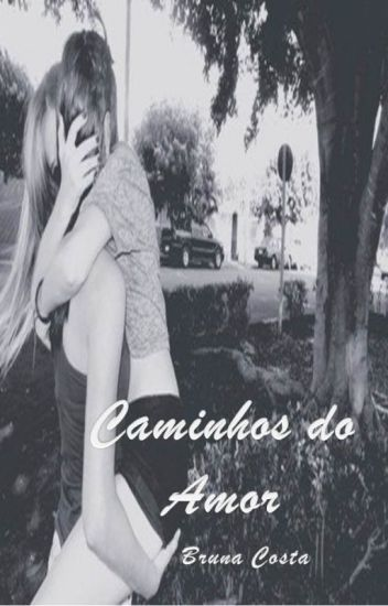 Caminhos do Amor (Romance Lésbico)