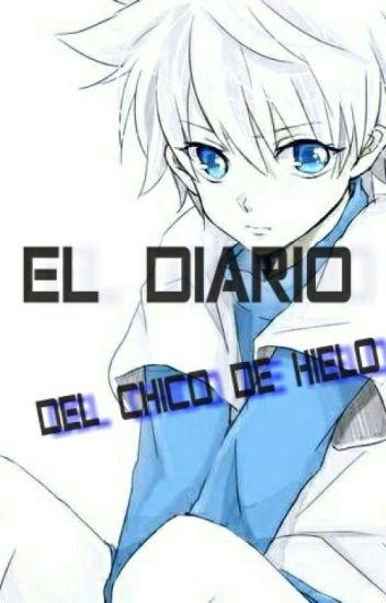 El Diario Del Chico De Hielo
