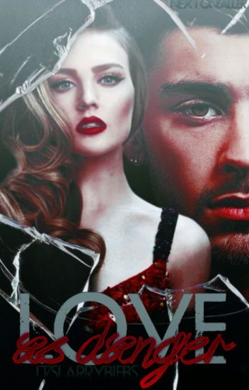 Love As Danger || Zerrie ||