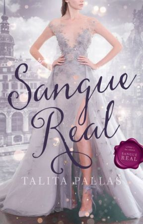 Sangue Real  [✓] by TalitaPC