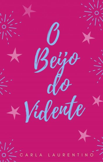 O Beijo do Vidente