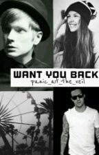 Want You Back// A Pete Wentz Fic by panic_at_the_veil