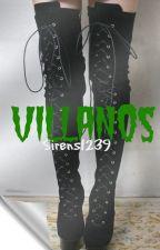 Villanos TERMINADA by Sirens1239