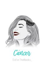 Cáncer. by GoForTheBooks_