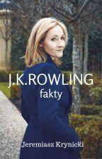 J.K. Rowling - fakty ✅ by JeremiaszKrynicki