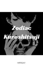 Zodiac Kuroshitsuji [H I A T U S] by hipogay