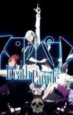Ask Death Parade by Present_Mics_Screams