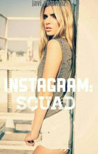 Instagram ➳ Squad  by Javi_retamaz