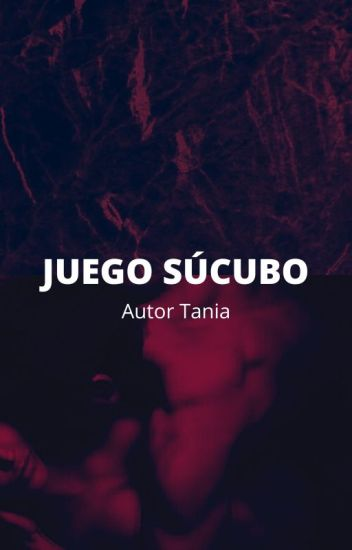 JUEGO SÚCUBO