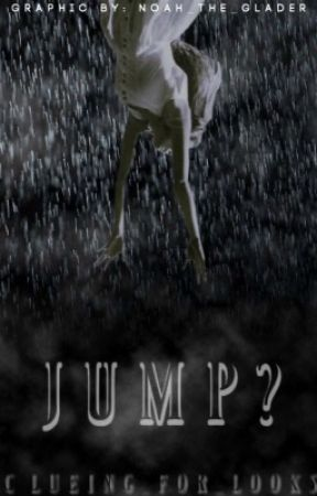 Jump? (A Doctor Who Fanfiction) by Clueing_F0r_L00ks