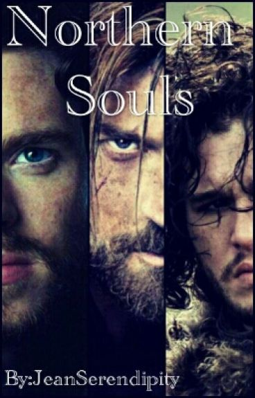 [Game of Thrones] Northern Souls