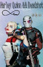 Harley Quinn Y Deadshot [TERMINADA]  by HarleyQueenz