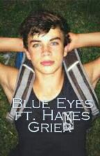 Blue Eyes ft. Hayes Grier by EmmaGriezmann
