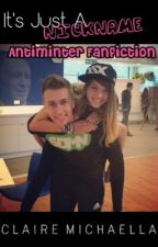 Its Just A Nickname - AntiHan x Simon / AntiMinter Fanfic by claire-michaella