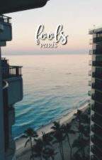 FOOLS ⇝ gmw one shots  by euvnoias