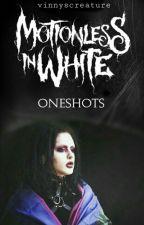 Motionless In White Oneshots by jiminslegs