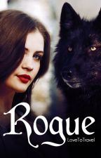 Rogue (Hold) by LoveToTravel